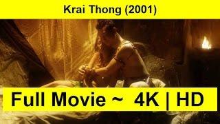 Krai Thong Full Length 2001