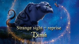 Strange sight + reprise (Danish)