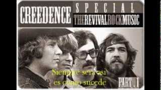 creedence has visto caer la lluvia