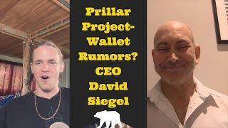 Pillar Project Takes off- Wallet Rumors? David Siegel & Tijo chat