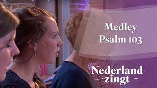 Nederland Zingt: Medley Psalm 103