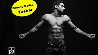 Indian Fitness Model 2017 Tushar  | Model Portfolio | Fashion Photographer Praveen Bhat