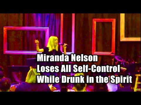 F4F Miranda Nelson Loses All Self Control While Drunk in the Spirit
