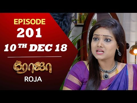Xxx Mp4 ROJA Serial Episode 201 10th Dec 2018 ரோஜா Priyanka SibbuSuryan Saregama TVShows Tamil 3gp Sex