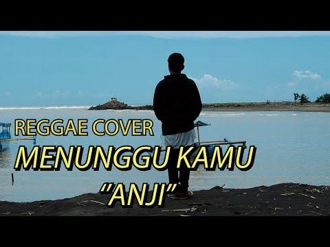 Menunggu Kamu - Anji SKAREGGAE COVER BY VINISOKICOVER