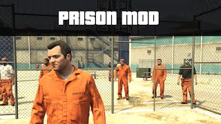 PRISON MOD (Start Riots, Break Out!) | GTA 5 PC Mods