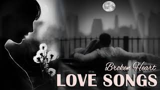 Broken Heart Love Songs 70s 80s 90s Collection - Sad Love Songs 70s 80s 90s Playlist
