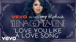 Selena Gomez & The Scene - Love You Like A Love Song (Lyric Video)