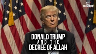 Donald Trump and the Decree of Allah