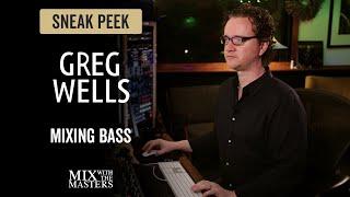 Mixing Bass - Greg Wells