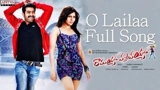 O Lailaa Full Song ll Ramayya Vasthavayya Movie ll Jr.Ntr, Samantha, Shruthi Hasan