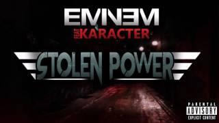 Eminem - Stolen Power(NEW SONG 2016) ft. Karacter