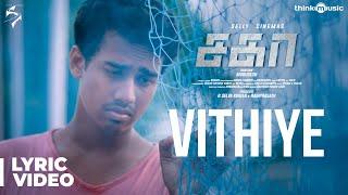 Sagaa Songs   Vithiye Song Lyrical Video   Shabir   Murugesh