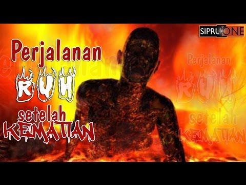 PERJALANAN RUH SETELAH KEMATIAN Video Motivasi