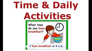 Daily Activities & Time - Beginners English Courses,ESL kids Lessons