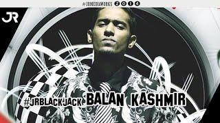 Blackjack - Balan Kashmir #jrblackjack
