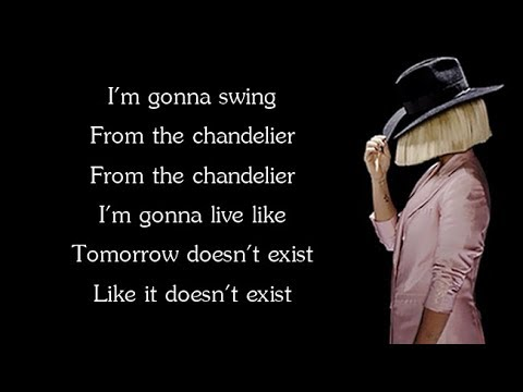 Sia - CHANDELIER (Lyrics)