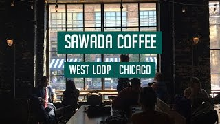Behind the Scenes at Sawada Coffee in Chicago's West Loop