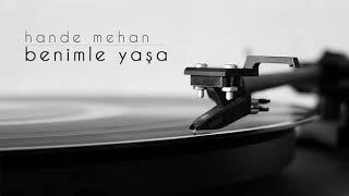 Hande Mehan - Benimle Yaşa (Official Audio)