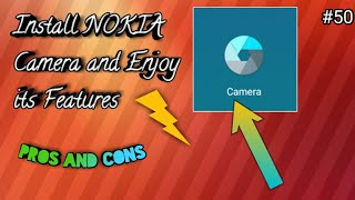 Install NOKIA Camera and Enjoy its Features in Your Smartphones | Hindi