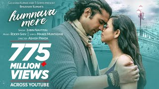 Official Video: Humnava Mere Song | Jubin Nautiyal | Manoj Muntashir | Rocky - Shiv | Bhushan Kumar