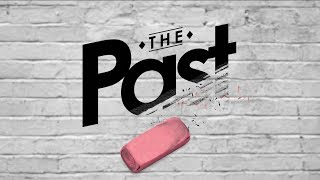 TGIM | ERASE THE PAST