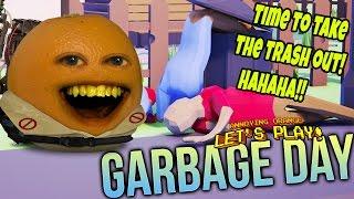 Annoying Orange Plays - Garbage Day!