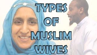 TYPES OF MUSLIM WIVES