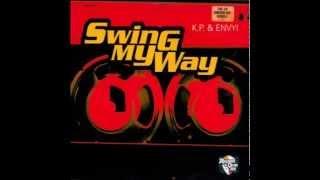 K P & Envyi - Swing My Way
