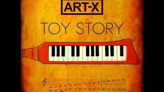 ART-X - TOY STORY [FULL ALBUM]