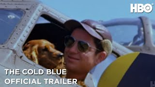 The Cold Blue (2019)   Official Trailer   HBO