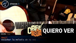 Como tocar QUIERO VER de Cafe Tacuba en Guitarra Acustica | Tutorial COMPLETO Christianvib