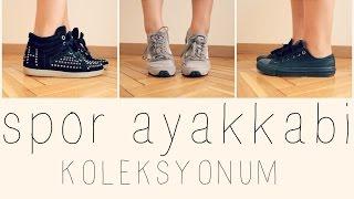 Spor Ayakkabi Koleksiyonum