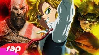 Rap do Kratos, Meliodas e Naruto - O PODER DA MINHA IRA   NERD HITS