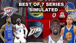 2017 THUNDER TEAM VS 2017 WARRIORS BEST OF 7 SIMULATION in NBA2K17!