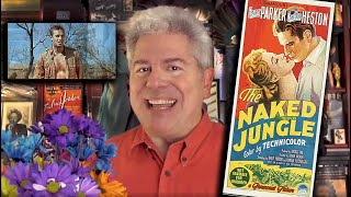 STEVE HAYES: Tired Old Queen at the Movies - THE NAKED JUNGLE