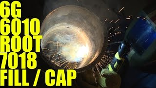 6g Pipe Welding: 6010 Root 7018 Fill and Cap