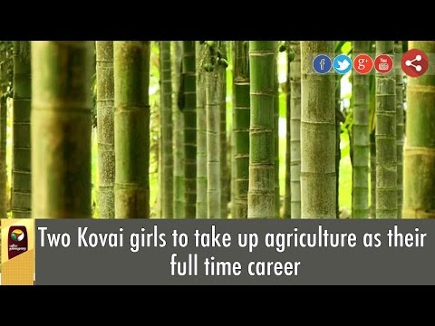 Two Kovai girls to take up agriculture as their full time career