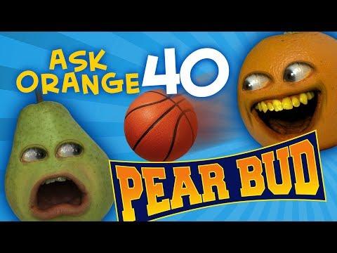 Annoying Orange Ask Orange 40 Pear Bud