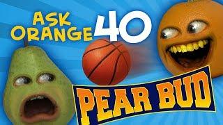 Annoying Orange - Ask Orange #40: Pear Bud!