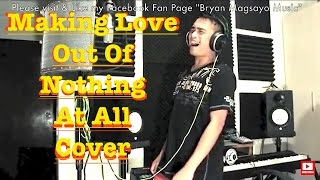Air Supply - Making Love Out Of Nothing At All cover by Bryan Magsayo