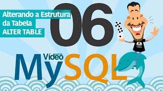 Curso MySQL #06 - Alterando a Estrutura da Tabela (ALTER TABLE e DROP TABLE)