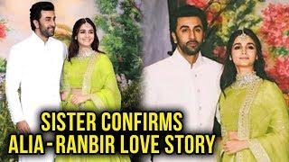 Alia Bhatt & Ranbir Kapoor Relationship Confirmed By Alia