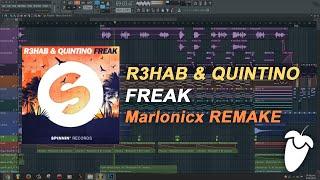 R3hab & Quintino - Freak (Original Mix) (FL Studio Remake + FLP)