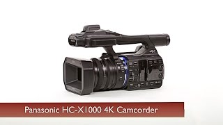 First Look: Panasonic | HC-X1000 4K Camcorder