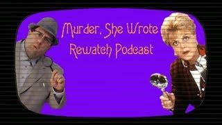 Murder, She Wrote Rewatch Podcast: Episode 18 - Footnote To Murder