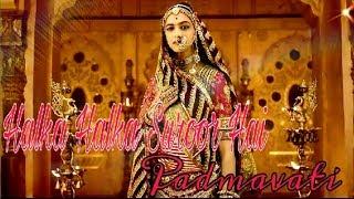 Halka Halka Suroor Hai Padmavati Video Song Deepika Padukone Ranveer Singh Shahid Kapoor