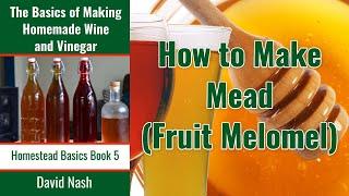Recipe Easy 1 Gallon Mead