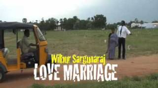 Love Marriage: Wilbur Sargunaraj- Official Music Video
