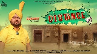 Distance  | ( Full HD ) | Gurmeet Punjabi | New Punjabi Songs 2019 | Latest Punjabi Songs 2019